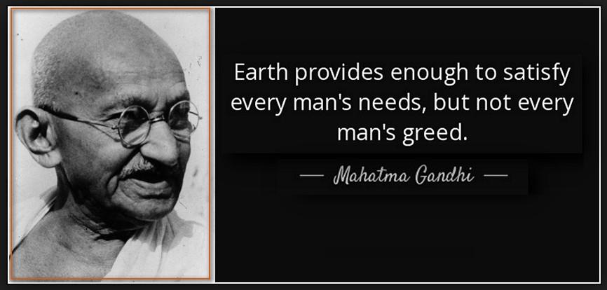 Ghandi need greed