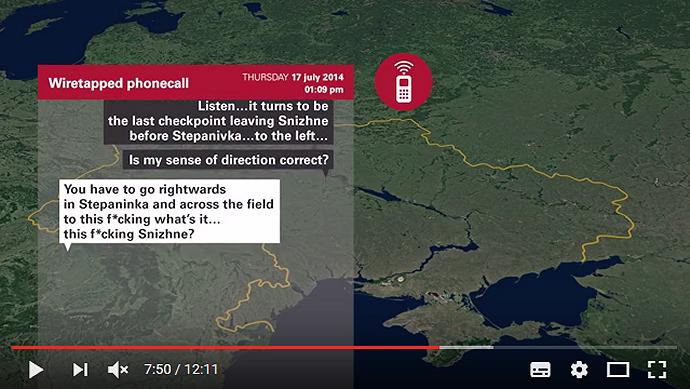 Een persoon, vermeend gekoppeld aan het BUK-transport, vraagt de weg van Snizhne naar Stepanivka zuidwaarts, maar lijkt als antwoord aanwijzingen in de omgekeerde richting te krijgen. (Volgens een persoon die Russisch als moedertaal heeft, wordt niet Stepaninka maar Stepanivka gezegd; Vanuit Stepanivka gaat men inderdaad rechtsaf naar Snizhne via een weg langs landbouwvelden). Uit een ander gesprek zou zijn gebleken dat de separatisten op de avond van de 16de een Buk zouden hebben 'besteld'. Zie hier: