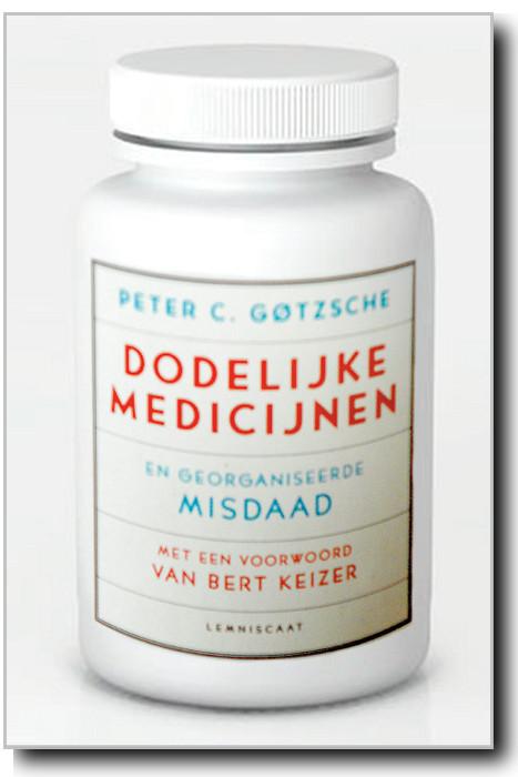 dodelijke medicijnen gotzschke