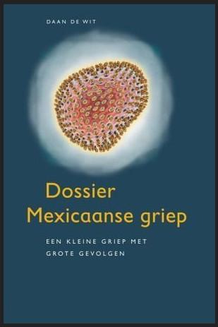 dossier mexicaanse griep boek
