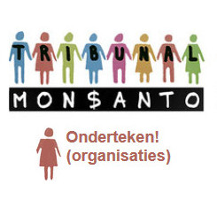 monsanto-tribunaal-pics-organisatie-sign